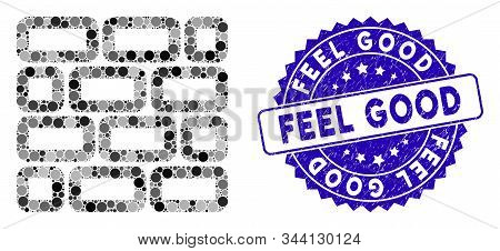Mosaic Brick Wall Icon And Rubber Stamp Seal With Feel Good Caption. Mosaic Vector Is Formed With Br
