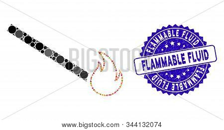 Mosaic Match Flame Icon And Distressed Stamp Seal With Flammable Fluid Phrase. Mosaic Vector Is Form