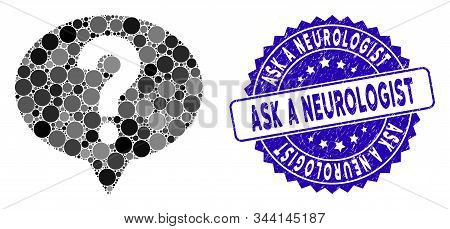 Mosaic Ask Icon And Rubber Stamp Seal With Ask A Neurologist Text. Mosaic Vector Is Formed With Ask
