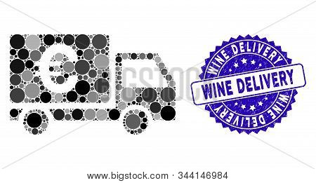 Mosaic Euro Shipment Icon And Corroded Stamp Watermark With Wine Delivery Phrase. Mosaic Vector Is F
