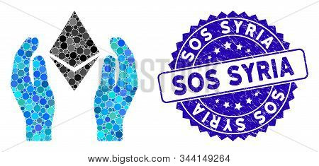Mosaic Ethereum Care Hands Icon And Rubber Stamp Seal With Sos Syria Phrase. Mosaic Vector Is Create