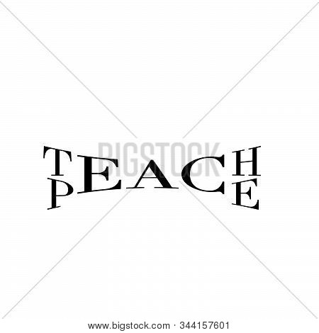 Teach Peace, Christian Faith, Typography For Print Or Use As Poster, Card, Flyer Or T Shirt