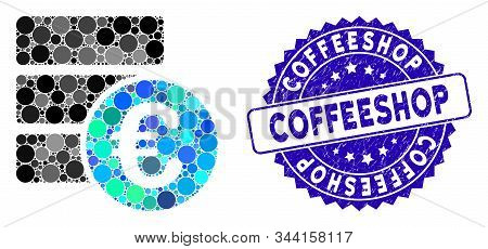 Mosaic Euro Database Icon And Corroded Stamp Seal With Coffeeshop Phrase. Mosaic Vector Is Designed