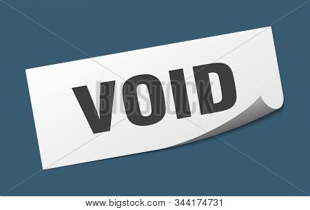 Void Sticker. Void Square Isolated Sign. Void