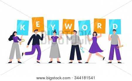 Cute Search Engine Optimization Illustration. Group Of People Holding Signs With The Word Keyword. F