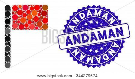 Mosaic Flag Icon And Corroded Stamp Seal With Andaman Caption. Mosaic Vector Is Created With Flag Ic