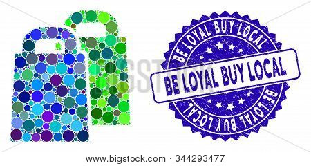 Mosaic Buy Icon And Distressed Stamp Seal With Be Loyal Buy Local Text. Mosaic Vector Is Composed Fr