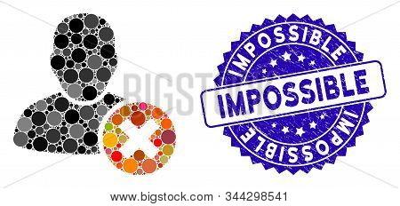 Mosaic User Delete Icon And Grunge Stamp Watermark With Impossible Phrase. Mosaic Vector Is Created