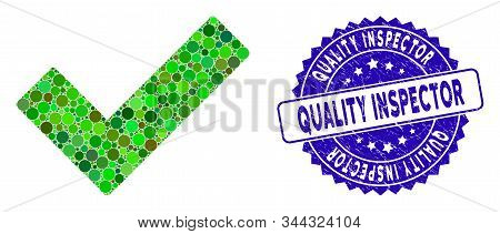 Mosaic Check Tick Icon And Grunge Stamp Seal With Quality Inspector Caption. Mosaic Vector Is Compos