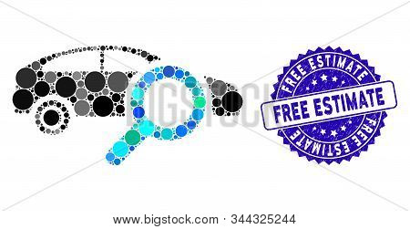 Collage Search Car Icon And Corroded Stamp Seal With Free Estimate Phrase. Mosaic Vector Is Designed