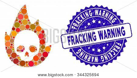 Mosaic Mortal Flame Icon And Rubber Stamp Seal With Fracking Warning Caption. Mosaic Vector Is Compo