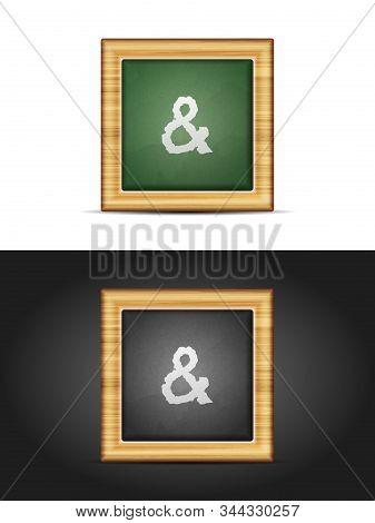 Ampersand Sign On Chalkboard Set. Vector Illustration.