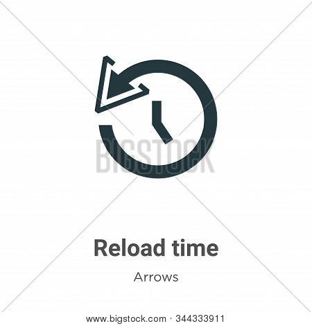 Reload time icon isolated on white background from arrows collection. Reload time icon trendy and mo