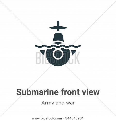 Submarine front view icon isolated on white background from army and war collection. Submarine front