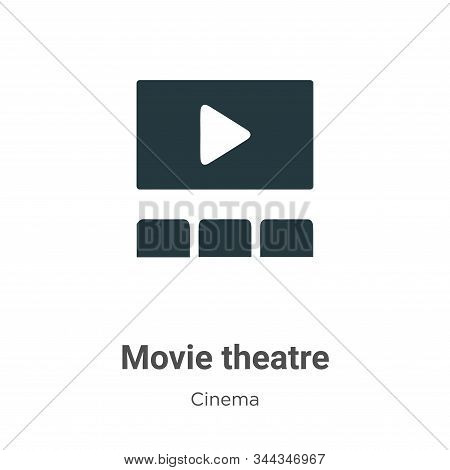 Movie theatre icon isolated on white background from cinema collection. Movie theatre icon trendy an
