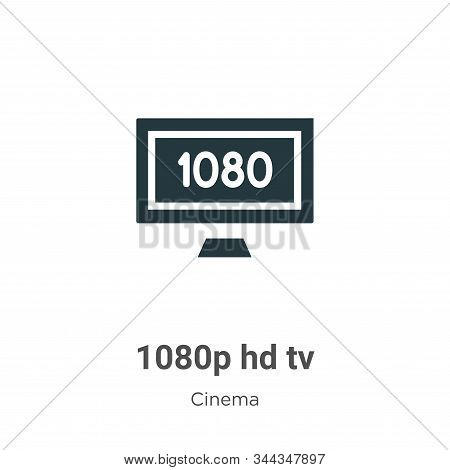 1080p Hd Tv Vector Icon On White Background. Flat Vector 1080p Hd Tv Icon Symbol Sign From Modern Ci