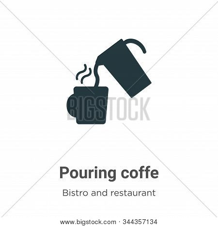 Pouring coffe icon isolated on white background from bistro and restaurant collection. Pouring coffe