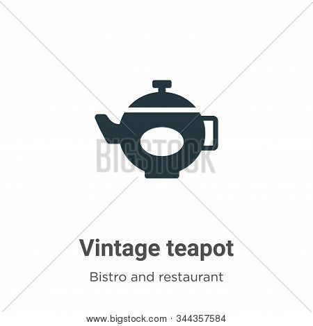 Vintage teapot icon isolated on white background from bistro and restaurant collection. Vintage teap