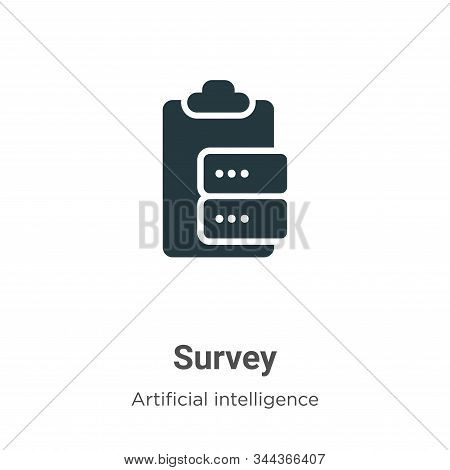 Survey icon isolated on white background from big data collection. Survey icon trendy and modern Sur