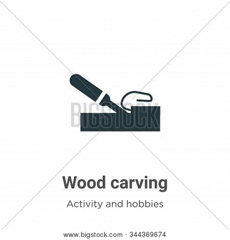 Wood Carving Vector Icon On White Background. Flat Vector Wood Carving Icon Symbol Sign From Modern