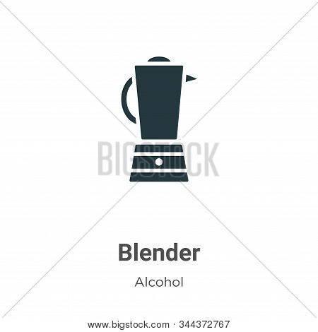 Blender icon isolated on white background from alcohol collection. Blender icon trendy and modern Bl