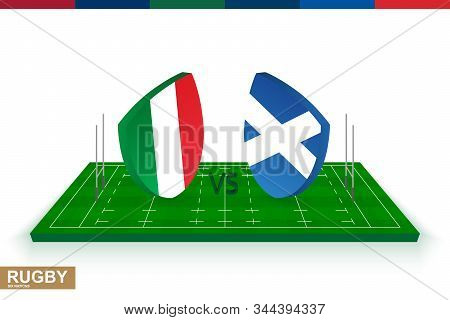 Rugby Team Italy Vs Scotland On Green Rugby Field, Italy And Scotland Team In Rugby Championship.