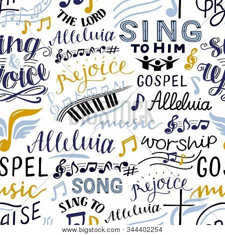 Seamless Pattern With Hand Lettering Words Sing To The Lord, Alleluia, Rejoice, Song, Gospel Music