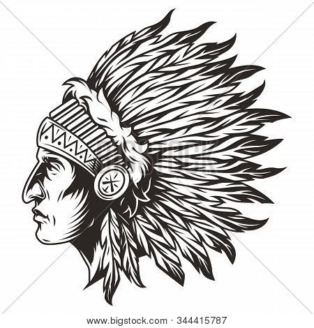 Native American Indian Chief Head With Traditional Feathers Headdress In Vintage Monochrome Style Is