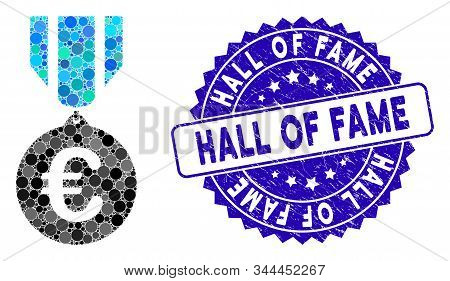 Collage Euro Honor Medal Icon And Rubber Stamp Watermark With Hall Of Fame Text. Mosaic Vector Is De