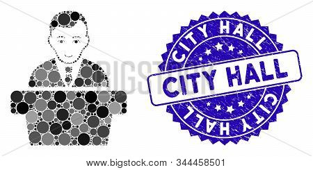 Collage Politician Icon And Distressed Stamp Seal With City Hall Caption. Mosaic Vector Is Designed