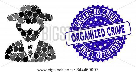 Mosaic Secure Agent Icon And Distressed Stamp Seal With Organized Crime Phrase. Mosaic Vector Is Cre