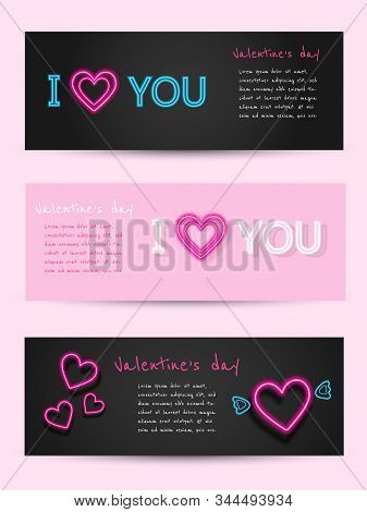 Valentine's day set of neon banners.Valentine neon, valentine day, Valentine's Day background, Valentine's day banners, Valentines Day flyer, Valentines Day design, Valentines Day with Heart on black background, Copy space text area, vector illustration.