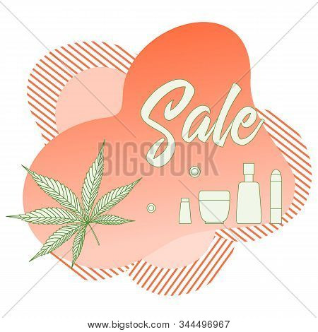 Vector Illustration Cannabis Leaf, Cbd Thc Cosmetics With Hemp Cannabinoid Extract On White Backgrou
