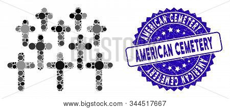 Mosaic Cemetery Icon And Distressed Stamp Seal With American Cemetery Caption. Mosaic Vector Is Crea