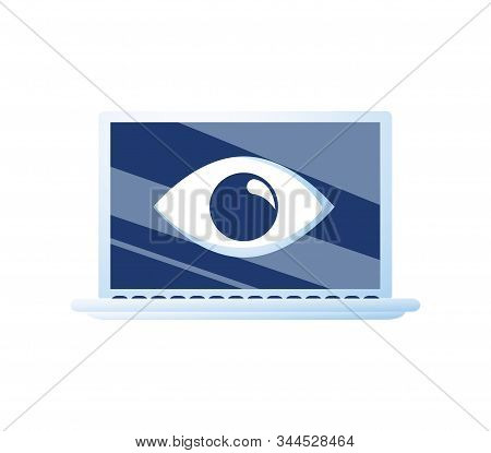 Laptop And Eye Icon. Internet Surveillance, Spyware, Computer Is Watching You Concepts. Flat Design.