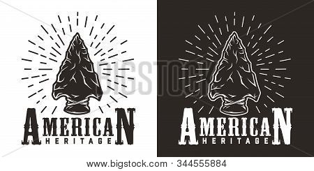 Vintage Wild West Monochrome Label With Native American Indian Flint Arrowhead Isolated Vector Illus