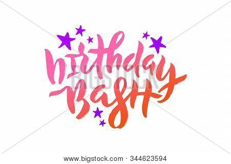 Vector Stock Illustration Of Birthday Bash Inscription With Violet Stars For Greeting Card, Invitati