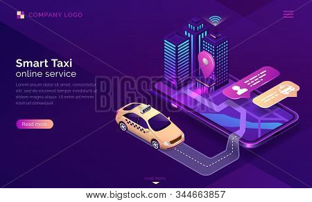 Smart Taxi Online Service Isometric Landing Page. Yellow Cab Driving Near City Buildings To Gps Loca