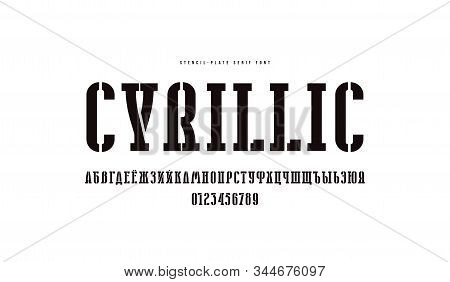 Stencil-plate Cyrillic Narrow Serif Font. Bold Face. Letters And Numbers For Logo And Emblem Design