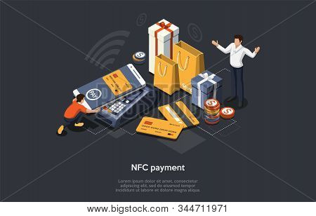Isometric Nfc Payment Concept. Online, Mobile And Cashless Concept. Customer Is Paying For Goods By