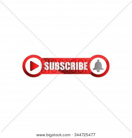 Red Button Subscribe Of Channel Vector Isolated On White Background. Subscribe Button In Flat Style.