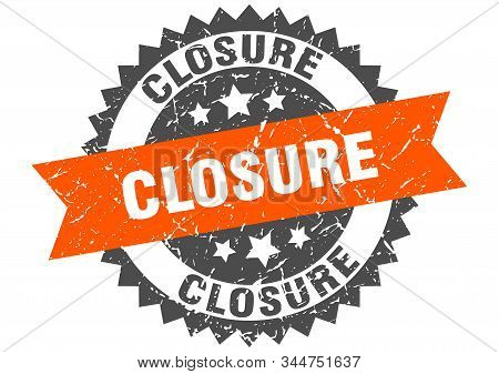 Closure Grunge Stamp With Orange Band. Closure