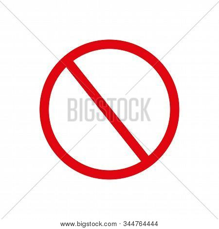 Red Empty Ban Sign, Red Blank Forbidden Sign, No Sign, Not Allowed Blank Sign Vector Art Illustratio