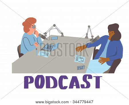 Podcast Concept. Young Women Have A Conversation In A Studio. Female Host And Her Guest Recording Ne