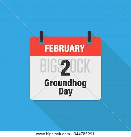 Calendar 2 February Groundhog Day On Blue Background With Shadow. Vector Isolated Illustration. Char