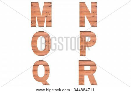Font Wood Alphabet M, N, O, P, Q, R Isolated On White Background. Nature Concept.