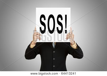 Businessman Show Wording Sos On Paper Board On Paper Board