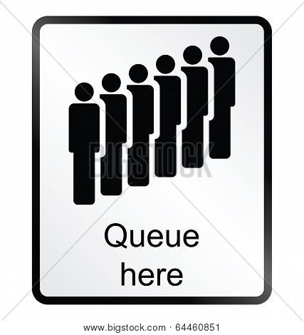 Queue Here Information Sign