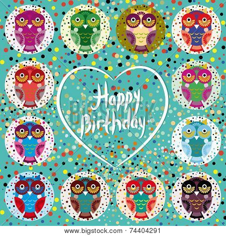 Funny colorful owls on a turquoise background. Heart. Happy birthday. vector poster