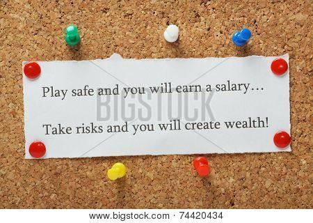 Play safe versus take risks